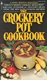 The Crockery Pot Cookbook, Carmel B. Reingold, 0515039500