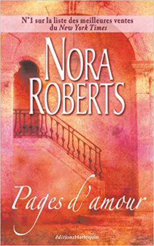 Amazon Fr Pages D Amour Nora Roberts Livres