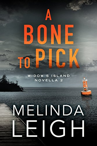 Pdf Thriller A Bone to Pick (Widow's Island Novella Book 2)