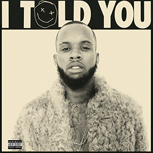 Tory Lanez - I Told You - Deluxe Edition - 2CD - FLAC - 2016 - FORSAKEN Download