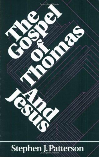 The Gospel of Thomas and Jesus (Foundations & Facets Reference Series)