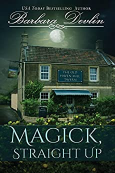 Magick, Straight Up (Magick Trilogy Book 1) by [Devlin, Barbara]