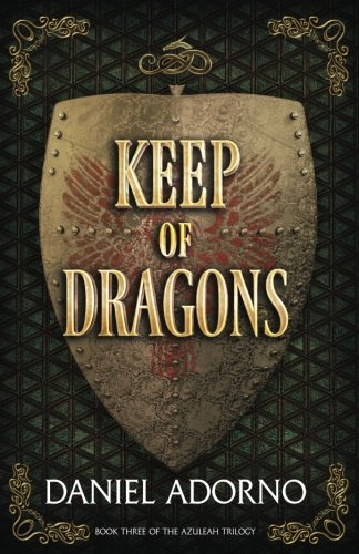 Download Keep of Dragons (The Azuleah Trilogy) (Volume 3) PDF