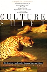 Culture Shift: The Employee Handbook for Changing Corporate Culture