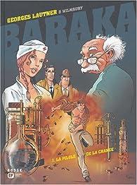 Baraka, Tome 1 : La pilule de la chance par Georges Lautner