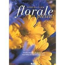 Composition florale au présent