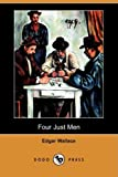 Four Just Men, Edgar Wallace, 1406573108