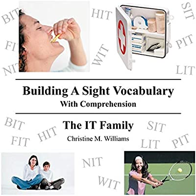 Building  A Sight Vocabulary With Comprehension : The IT Family