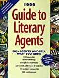 Guide to Literary Agents 1999, , 0898798787