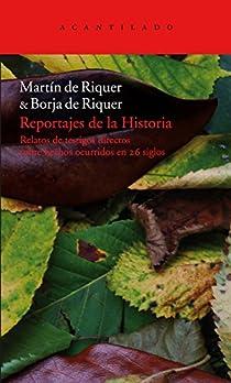 Reportajes de la Historia par de Riquer Morera