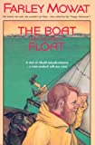 The Boat Who Wouldn't Float, Farley Mowat, 0771066619