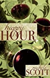 Happy Hour, Michele Scott, 0982788088