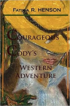 Book Courageous Cody's Western Adventure