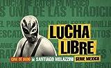 Lucha Libre, Santiago Melazzini, 9508891203