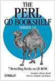 The Perl CD Bookshelf, Version 3.0: 7 Bestselling Books on CD-ROM Includes a Bonus Book!  Perl in a Nutshell, 2nd Edition, O'Reilly & Associates, 0596003897