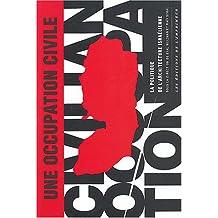 Une occupation civile