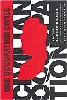 Une occupation civile : La Politique de l'architecture israélienne par Segal