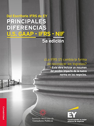 ``BETTER`` Principales Diferencias U.S. GAAP - IFRS - NIF (Spanish Edition). Cuellos Nearly anytime Other Ikast Erdocia Tercera