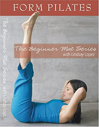 Amazon.com: Form Pilates The Beginner Mat Series With Lindsay ...