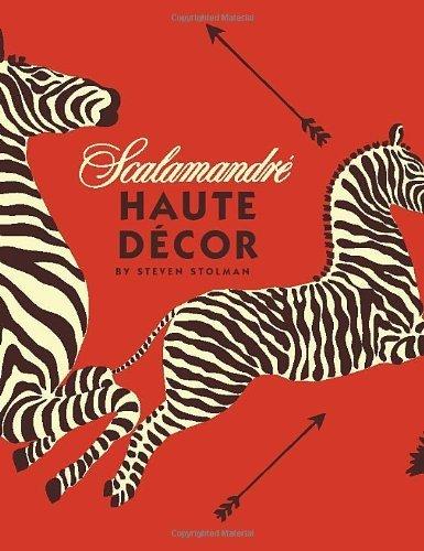 Haute Decor (Scalamandre:Haute Decor by Stolman, Steven (2013) Hardcover)