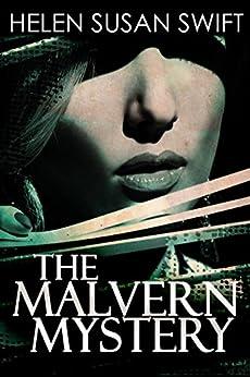 The Malvern Mystery by [Swift, Helen Susan]