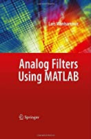 Analog Filters using MATLAB Front Cover