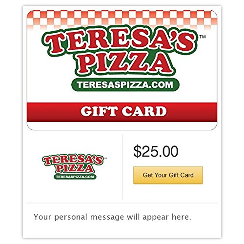 (Teresa's Pizza Gift Cards - E-mail Delivery)