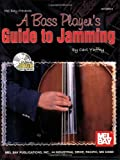 A Bass Player's Guide to Jamming, Carl Yaffey, 078665354X