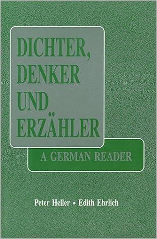 Dichter Denker Und Erzahler: A German Reader by Peter Heller (1989-03-30)
