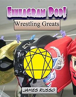 Enneagram Pop! Wrestling Greats by [Russo, James]