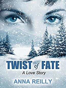 Twist of Fate by [Reilly, Anna]