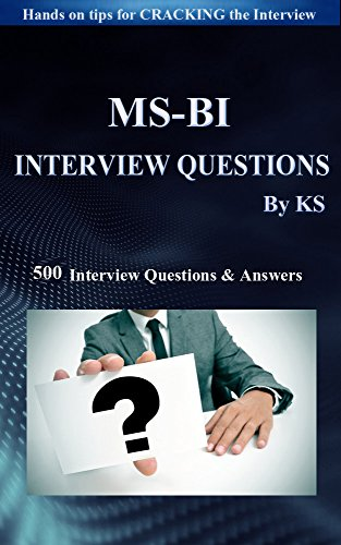 Amazon com: MSBI INTERVIEW QUESTIONS & ANSWERS: Hands Tips For