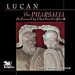 The Pharsalia    Lucan