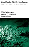 img - for Coral Reefs of the Indian Ocean: Their Ecology and Conservation book / textbook / text book