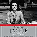 Reading Jackie: Her Autobiography in Books | William Kuhn