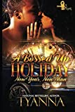 A Bossed Up Holiday: New Year, New Man by  Tyanna in stock, buy online here