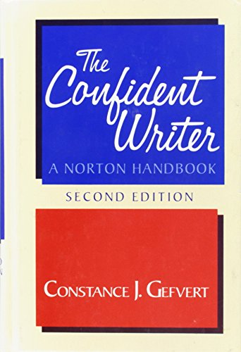 The Confident Writer: A Norton Handbook