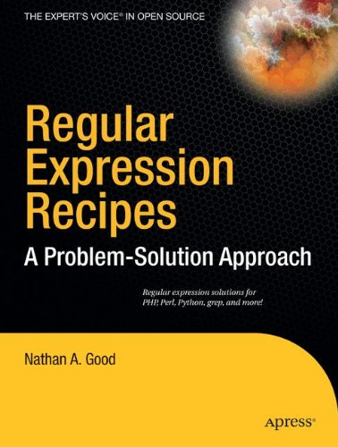 Regular Expression Recipes: A Problem-Solution Approach by Apress