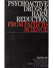 Psychoactive Drugs and Harm Reduction