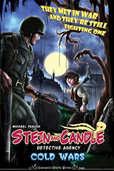 The Stein & Candle Detective Agency, Vol. 2: Cold Wars (The Stein & Candle Detective Agency #2) by [Panush, Michael]