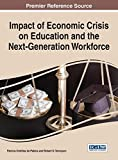 Impact of Economic Crisis on Education and the Next-Generation Workforce