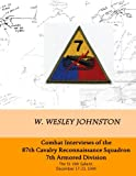 Combat Interviews of the 87th Cavalry Reconnaissance Squadron, 7th Armored Division: The St. Vith Salient, December 17-23, 1944