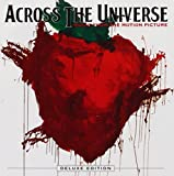 Across the Universe [Deluxe Version] by Soundtrack (2007-10-29)