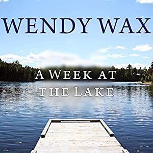 A Week at the Lake Audiobook
