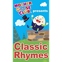 Mother Goose Club presents Classic Rhymes