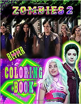 Zombies 2 Coloring Book Z O M B I E S 2 2020 Coloring Book Rice
