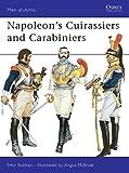 Napoleon's Cuirassiers & Carabiniers