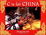 C Is for China, Sungwan So, 1845073185
