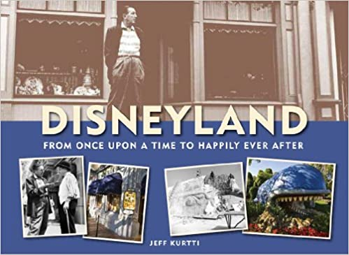 Disneyland--From Once Upon a Time to Happily Ever After (Disneyland custom pub)