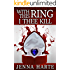 With This Ring, I Thee Kill: Valentine Mystery Book Three